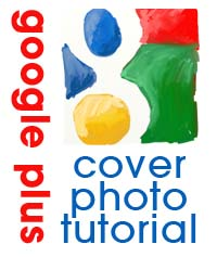 How to Create a Google Plus Cover Photo tutorial