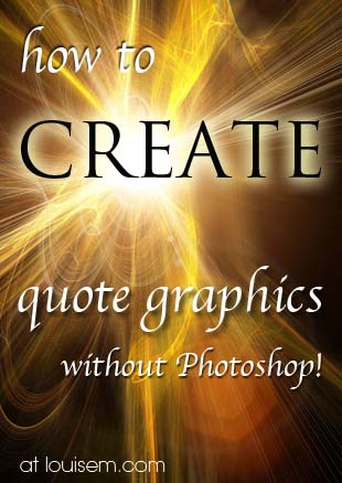 How to Make Quote Pictures without Photoshop