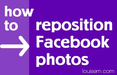 How to Reposition a Facebook Photo