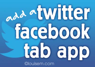 Best Twitter Facebook App: Add a Twitter Tab to your FB Page