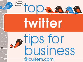 Top Twitter Tips for Business: Infographic & 20 Tweetables!