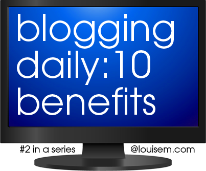 10 Benefits of Blogging Daily