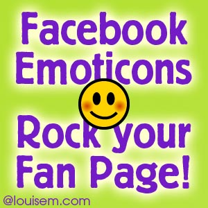 How to Use Facebook Emoticons to Rock Fan Engagement!