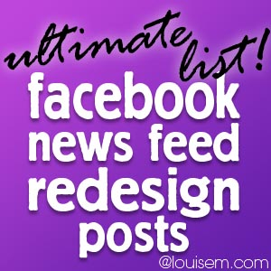 Ultimate List of Facebook News Feed Redesign Posts