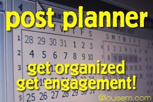 Post Planner: Get Organized, Get Facebook Engagement