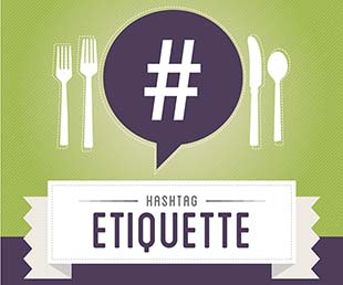 How to Use Hashtags with Etiquette