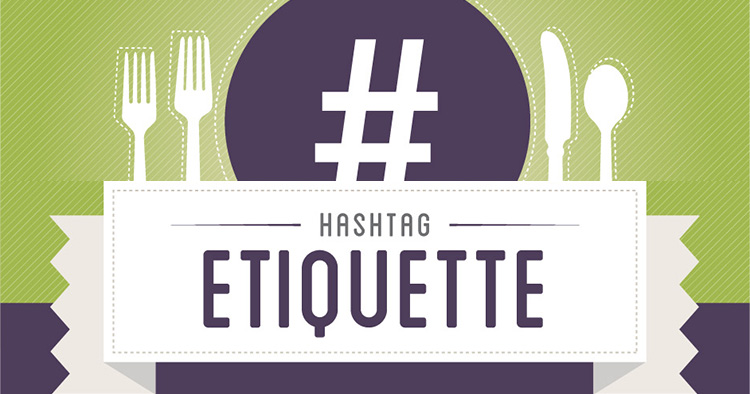 Don't look foolish! Learn how to use hashtags properly so they help you and don't hurt you. Check out this genius Hashtag Etiquette infographic.