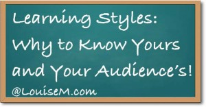 Learning Styles: Why to Know Yours and Your Audience's!
