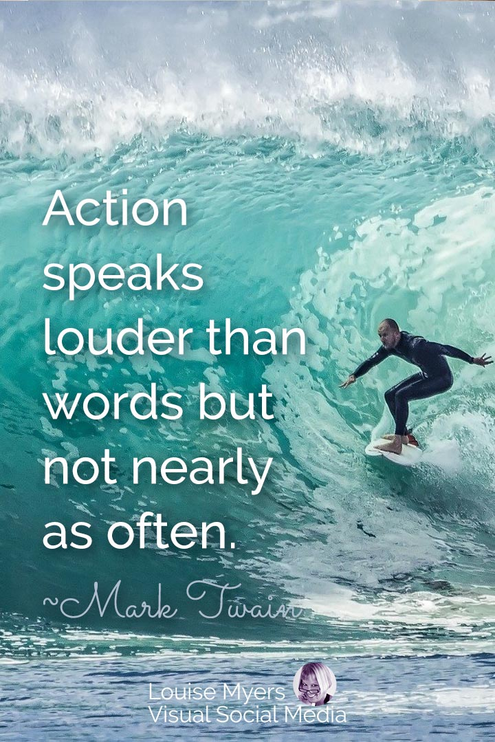 Mark Twain quote image: action speaks louder than words but not often