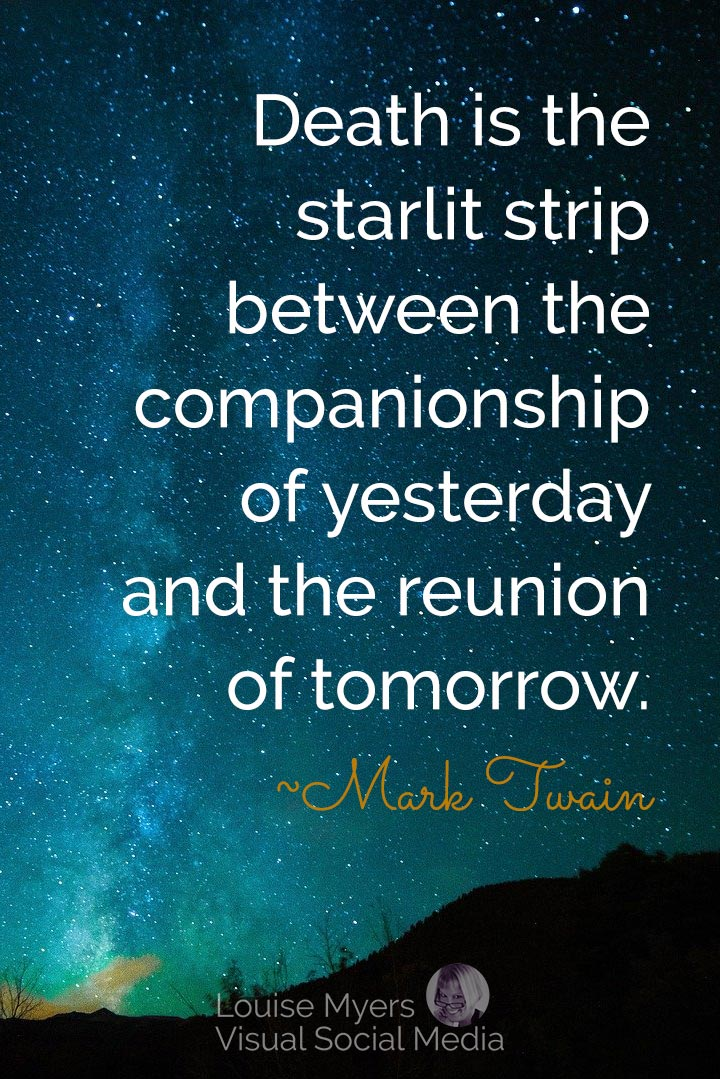 Mark Twain quote image: death awaits the reunion of tomorrow