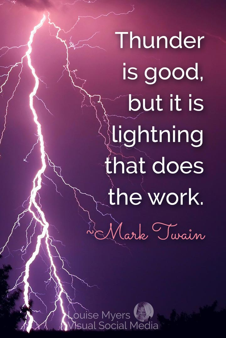 Mark Twain quote image: thunder is impressive but lightning does the work
