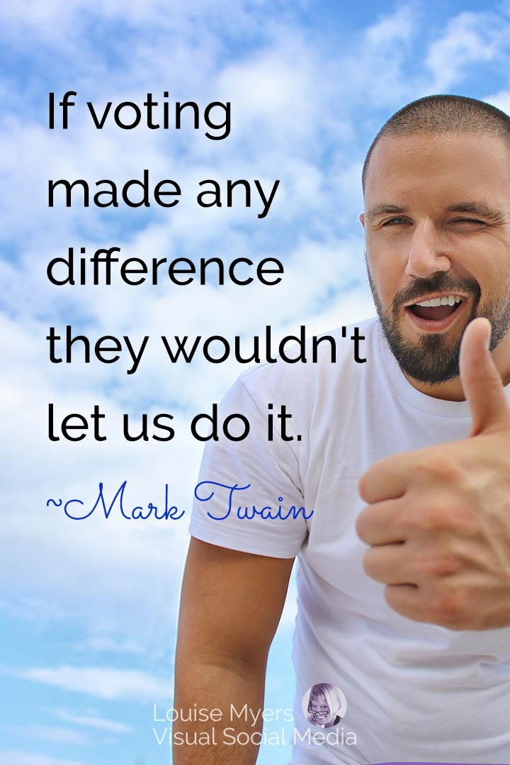 Mark Twain quote image: voting doesn't make a difference