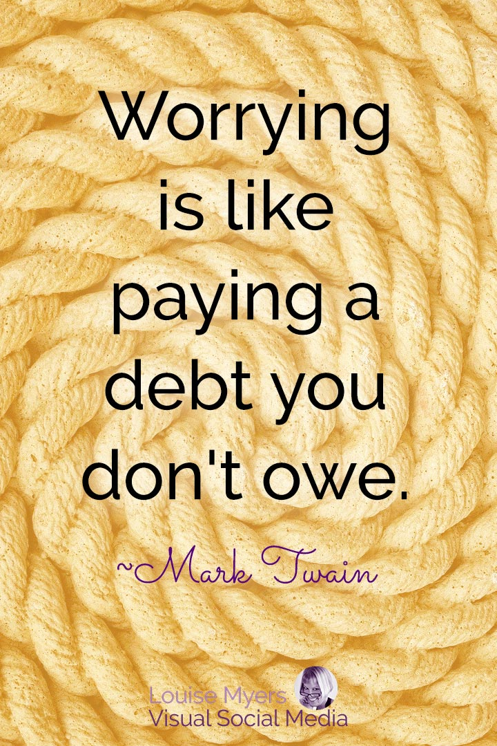 Mark Twain quote image: worrying is paying a debt you don't owe