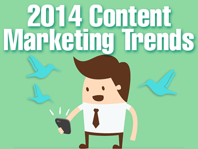 Top Content Marketing Trends for 2014