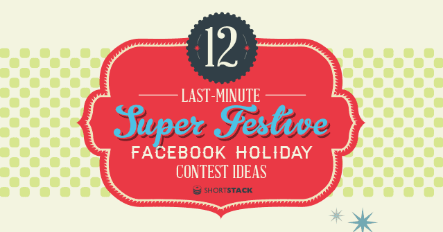 12 Facebook Contest Ideas for the Holidays