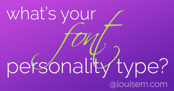 Choosing brand fonts? Select based on font personality! Here's your primer on font personalities, and a clever video that brings popular fonts to life.