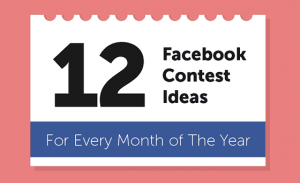 Enough Facebook Contest Ideas for All Year! Infographic