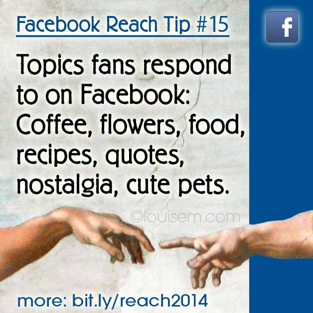 Increase Facebook Reach Tips 15: These 6 Facebook Topics Increase Engagement