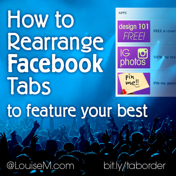 How To Rearrange Facebook Tabs to Boost Your Best!