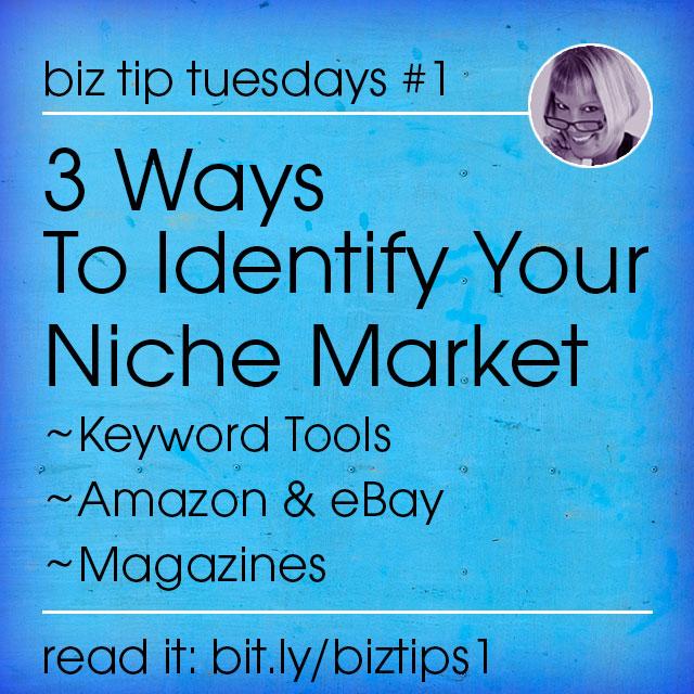 3 Ways To Identify Your Niche Market