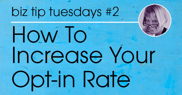 How To Increase Your Email Opt-In Rate