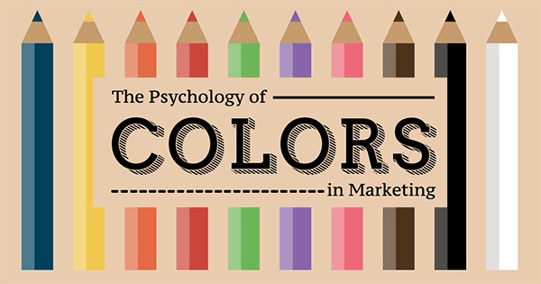 The Psychology of Color and Your Brand: Infographic