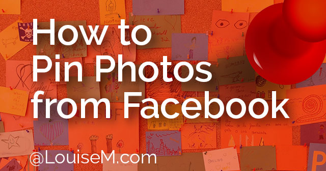 How to Pin Photos from Facebook: Nifty Tip!