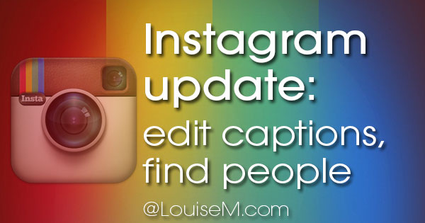 Instagram Update! Caption Editing, People Discovery & More