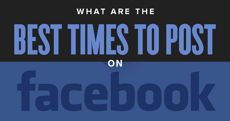 What's the Best Time to Post on Facebook? 2021 Update