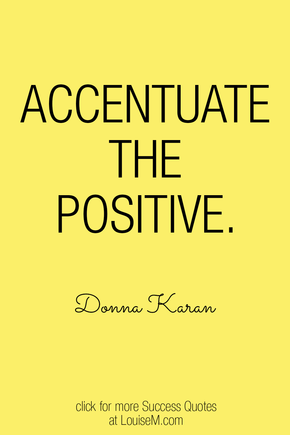 accentuate the positive success quote graphic