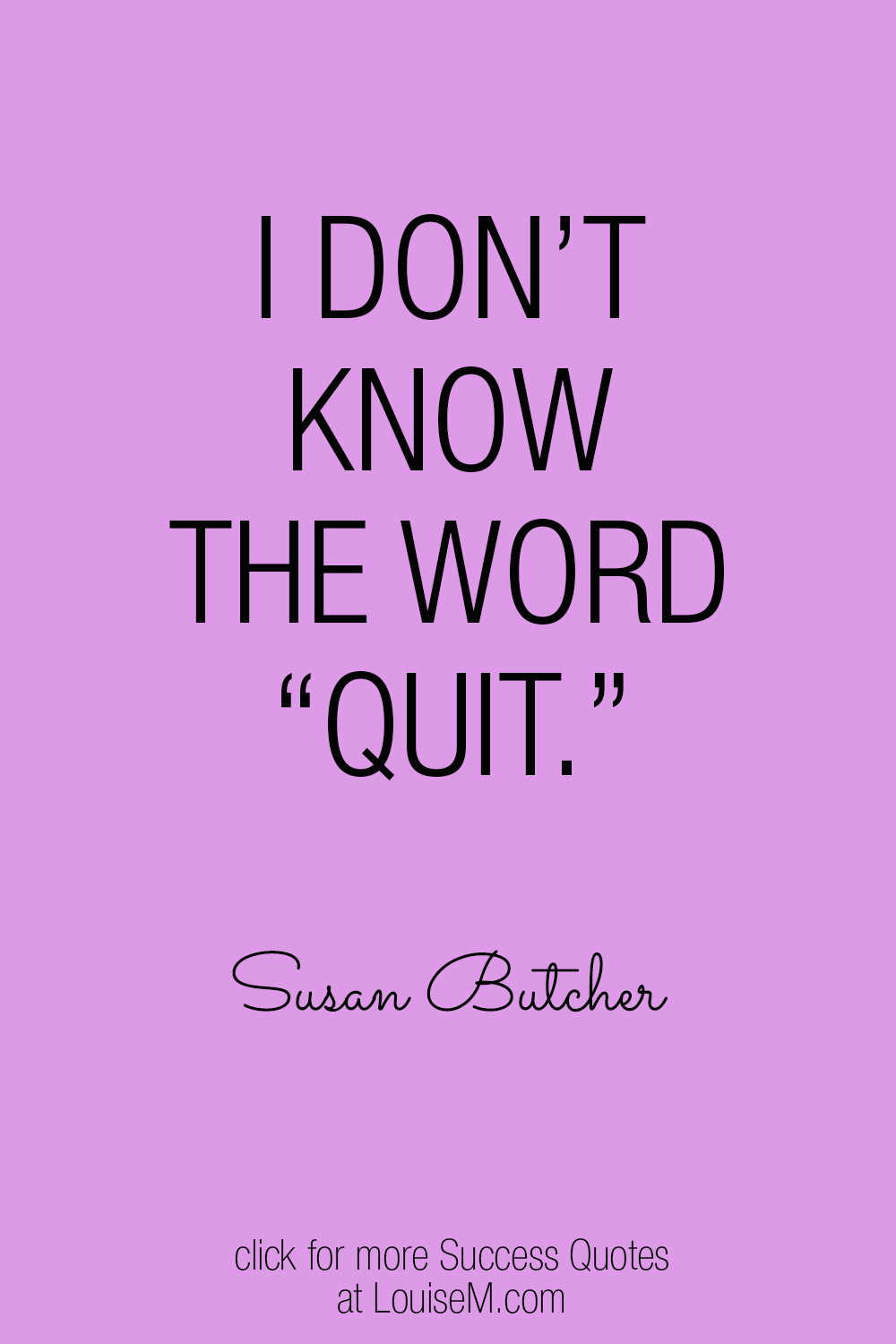 I don't know the word quit graphic quote