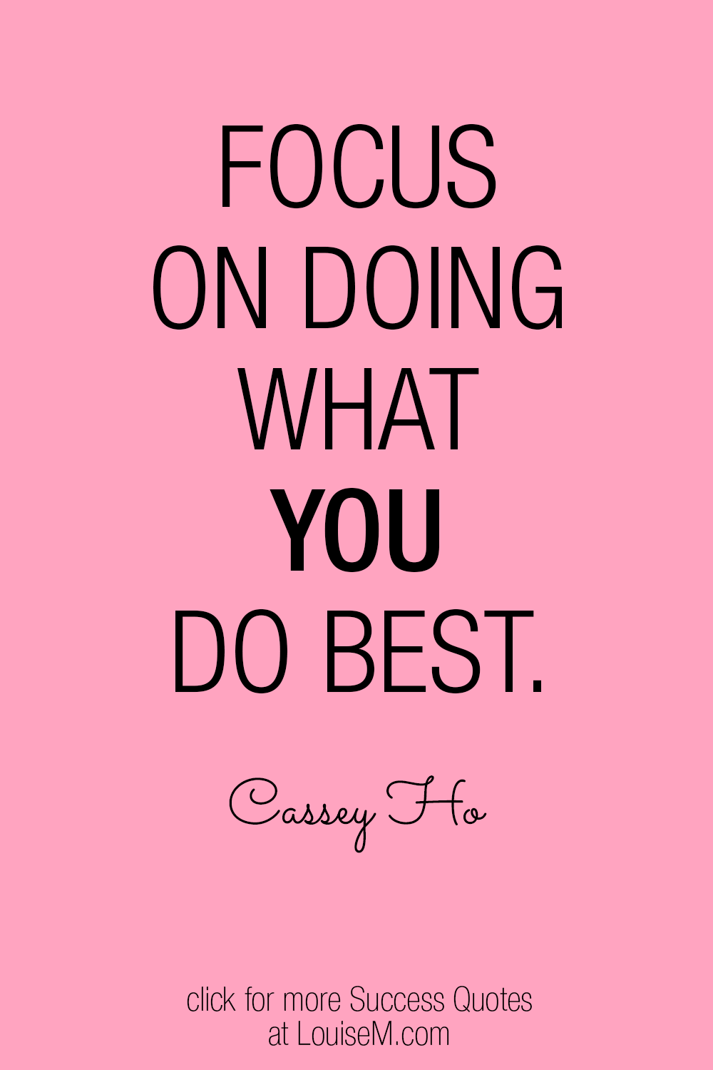 Focus on doing what you do best quote graphic