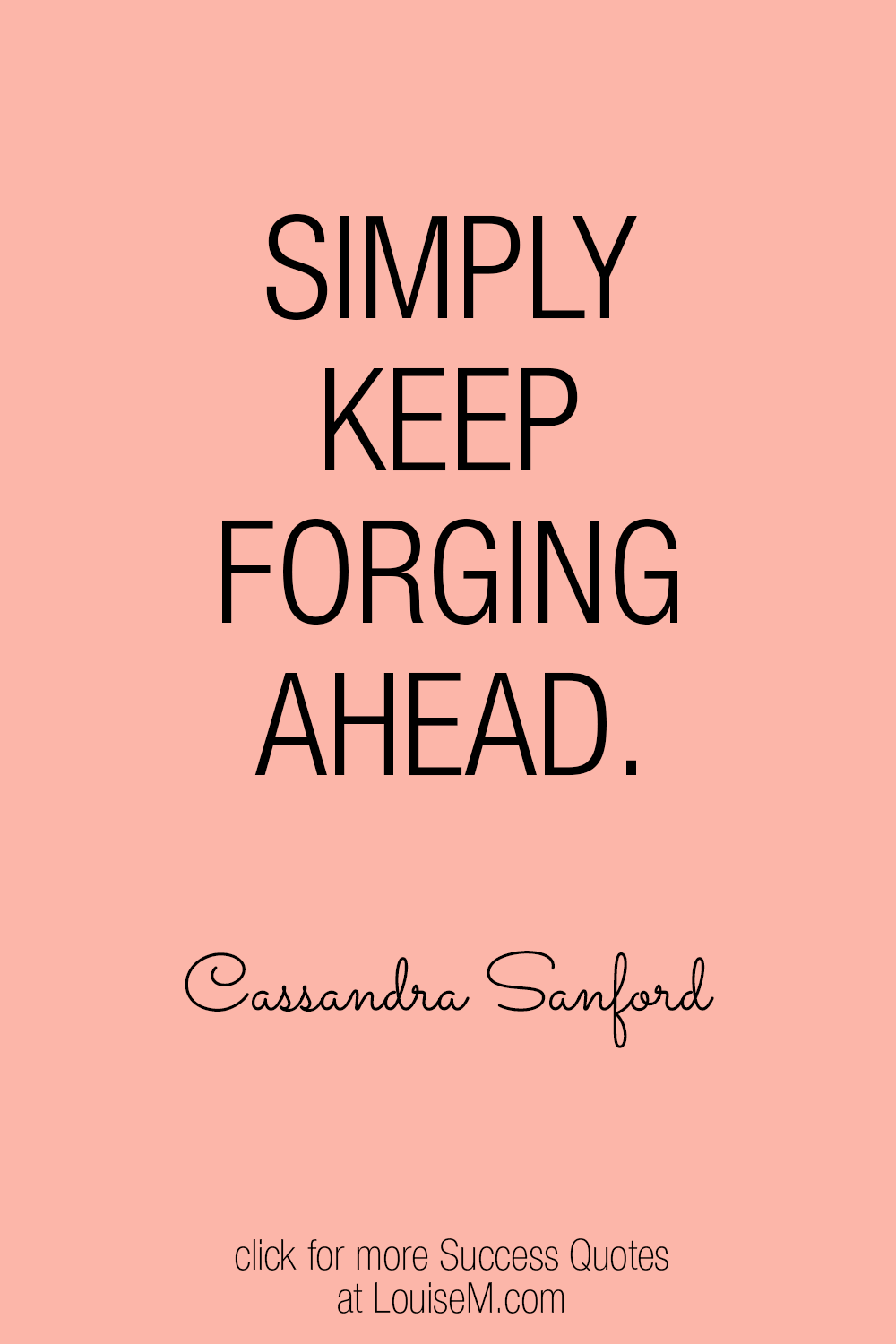 keep forging ahead success quote picture
