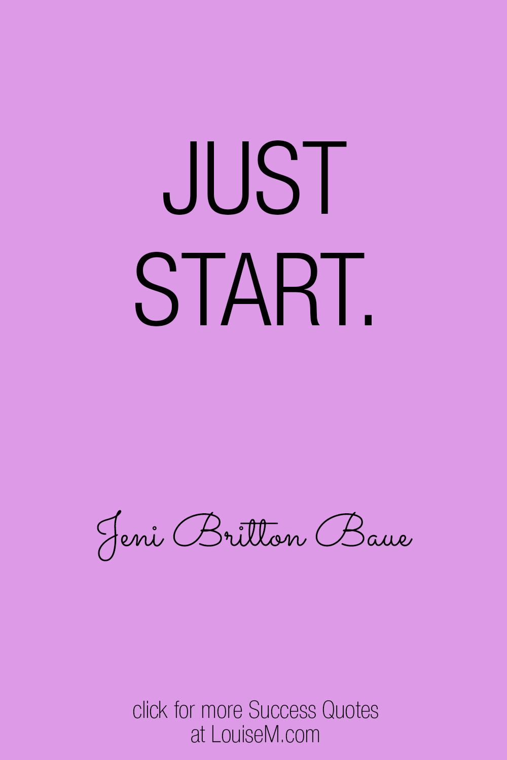 just start success quote image