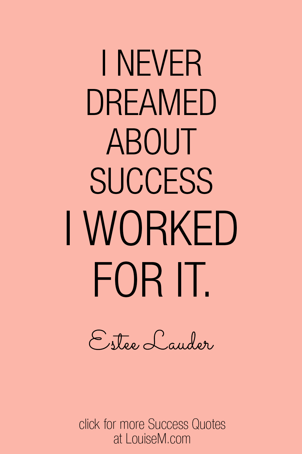 I worked for success picture quote