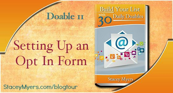 Looking to build your list? This step focuses on how to add an opt in form, so people can subscribe. Join us for 30 Daily Doables and rock your email list!