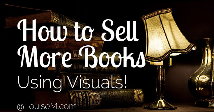 Authors: Here's how to sell more books using easy-to-make images featuring quotes from your book! It's visual marketing 101 for authors.