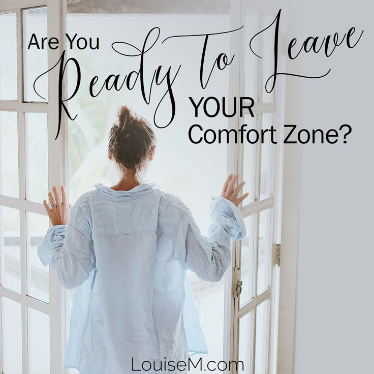 Inspirational quote: Are you ready to leave your comfort zone?