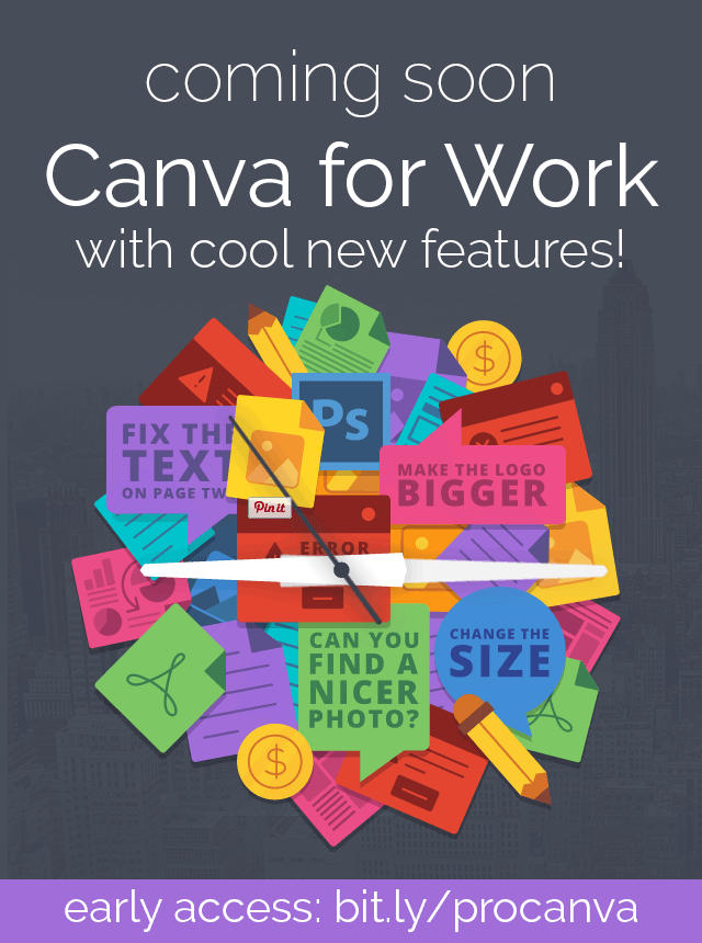 What is Canva for Work? This new, for-fee version of Canva will streamline the way you design graphics! Sign up for early access and freebies here.