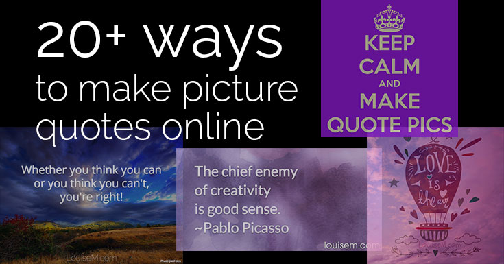 20+ EASY Ways to Make Picture Quotes Online!