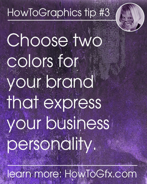 Choose colors that evoke your business personality and use them throughout all your visual content.