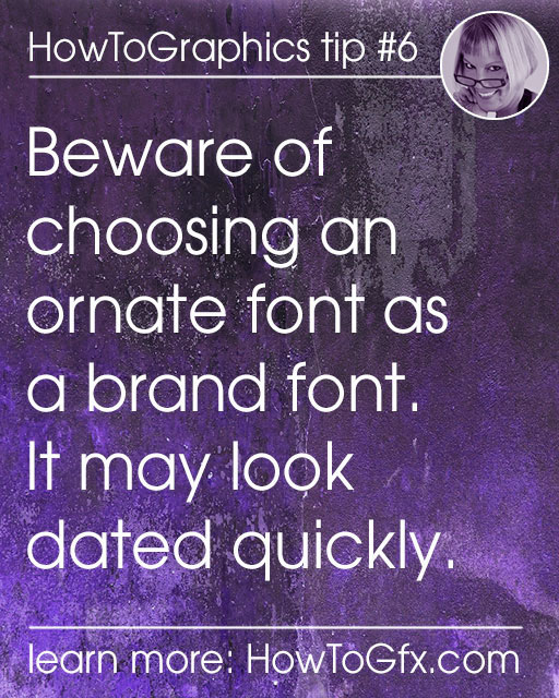 Choose the appropriate fonts for your brand, then use them in all your visual content.