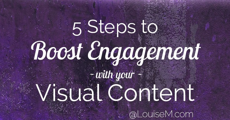 5 Steps to Maximize Visual Content Engagement: Infographic