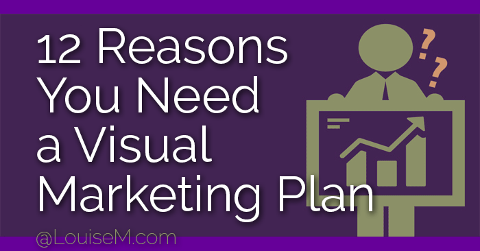 12 Reasons You Need a Visual Marketing Plan: Infographic