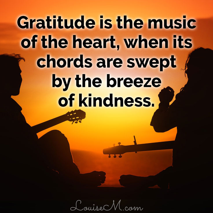 gratitude is the music of the heart