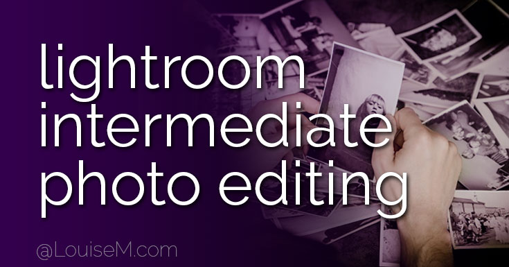 Adobe Lightroom Free Tutorial 3: Intermediate Photo Editing