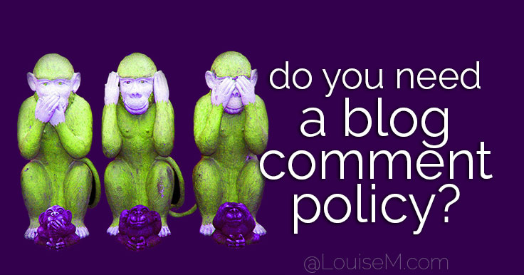 Do You Need a Blog Comment Policy?