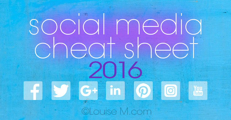 Social Media Cheat Sheet 2016: Must-Have Image Sizes!