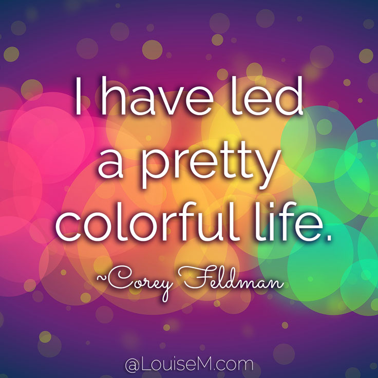 Colorful Life Quotes 33 Colorful Quotes and Pictures to Energize Your Life Colorful Life Quotes