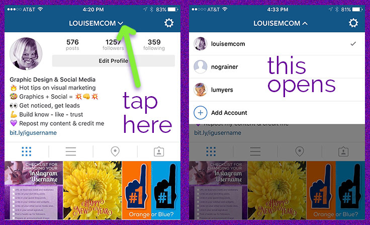 Once your Instagram accounts are added, it's SO easy to switch!